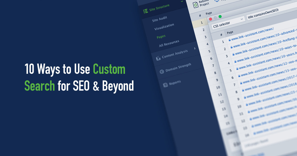 10 Ways To Use WebSite Auditor's Custom Search (For SEO & Beyond)
