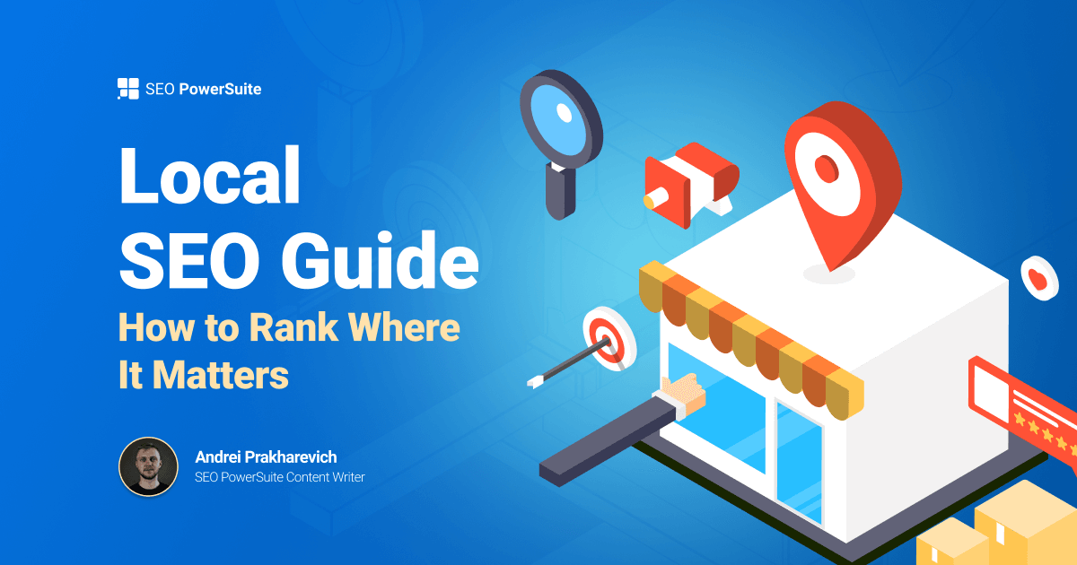 Local SEO Guide — Rank Your Website Where It Matters