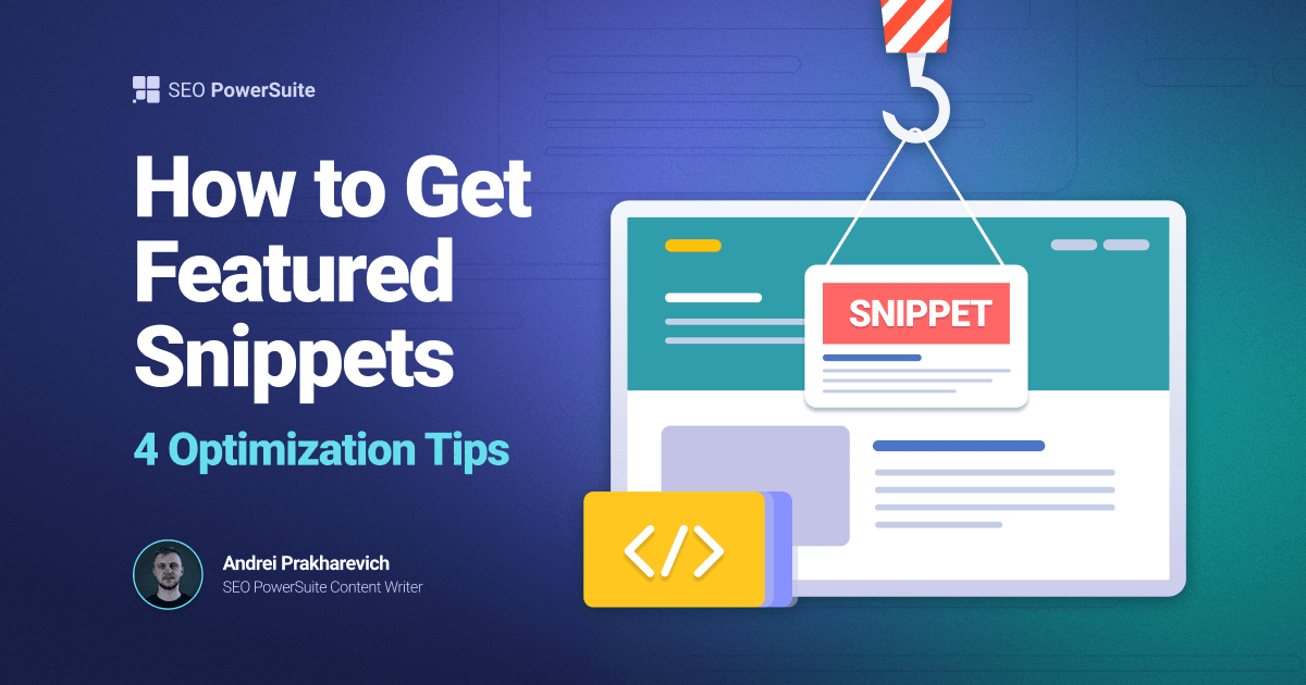 How to Get Featured Snippets: Four Optimization Tips