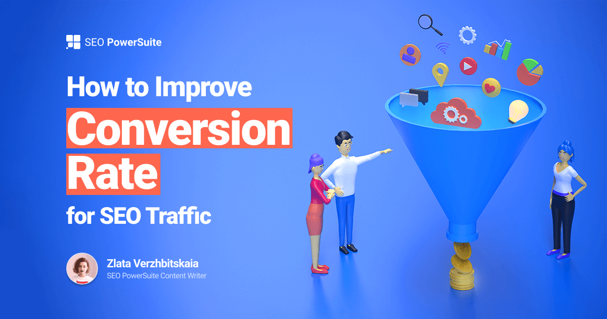 6 Ways to Improve Conversion Rate for SEO Traffic